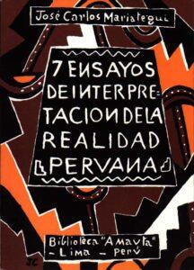 """7 Ensayos de Interpretación de la Realidad Peruana Biblioteca """"Amauta"""" - Lima - Perú. 1928 Caratula dibujada por Julia Codesido para la 1ra edición"""